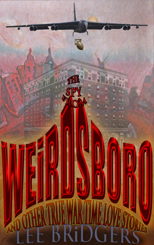 The Spy from Weirdsboro memoir